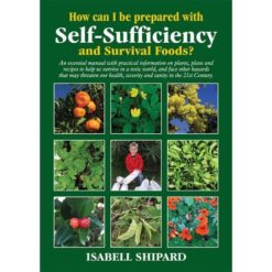 How Can I Be Prepared With Self-Sufficiency and Survival Foods