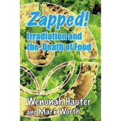 Zapped! Irridiation and the Death of Food