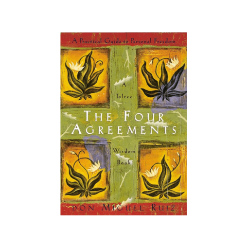 The Four Agreements Don Miguel Ruiz 9781878424310