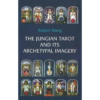Volume 2: The Jungian Tarot and its Archetypal Imagery