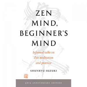 Zen Mind Beginner's Mind