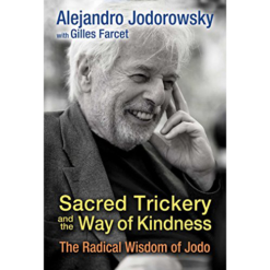 Sacred Trickery & The Way Of Kindness