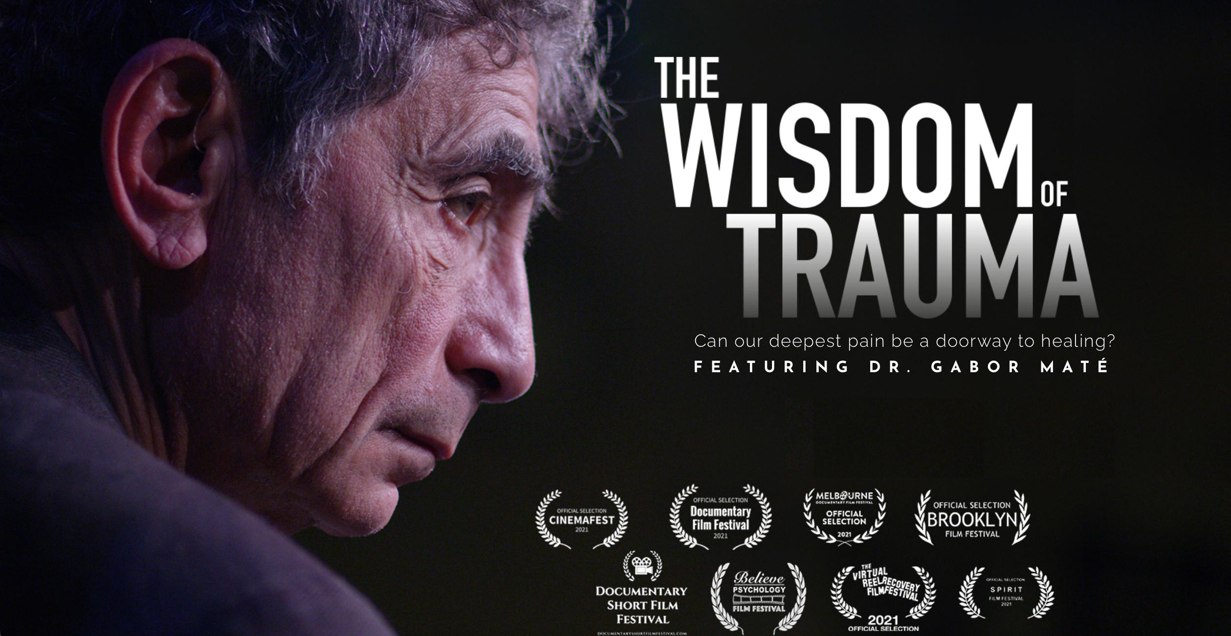 The Wisdom of Trauma Trailer